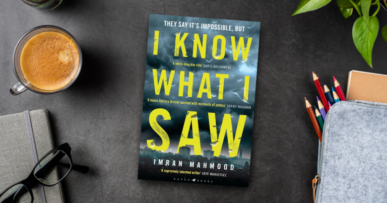 A Heart-Racing Thriller: Read an Extract from I Know What I Saw by Imran Mahmood