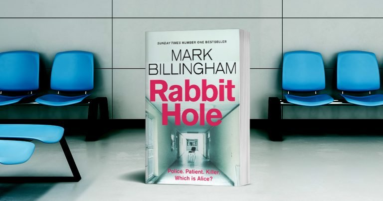 Mind-Bending Thrill-Ride: Read our Review of Rabbit Hole by Mark Billingham
