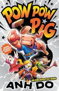 Pow Pow Pig #1: An Unexpected Hero