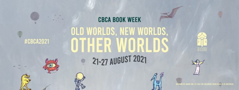 Old Worlds, New Worlds, Other Worlds: CBCA Book Week 2021