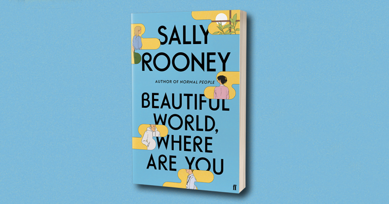 Her Most Ambitious Novel Yet: Read Our Review of Beautiful World, Where Are You by Sally Rooney