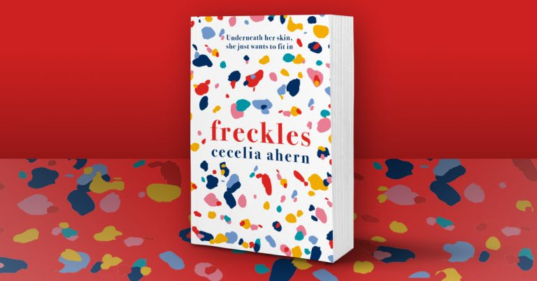A Charming Journey: Read an Extract from Freckles by Cecelia Ahern