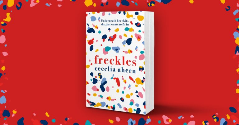 Original and Heartwarming: Read Our Review of Freckles by Cecelia Ahern