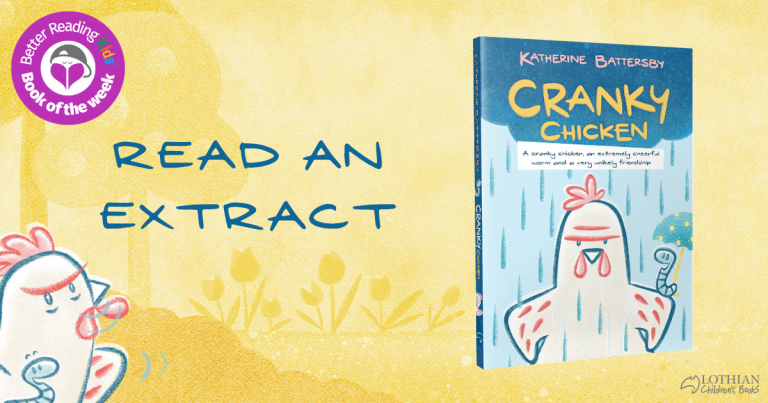 Hilarious and Heartwarming: Extract from Cranky Chicken by Katherine Battersby