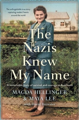 The Nazis Knew My Name