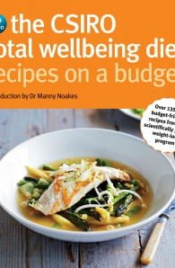 The CSIRO Total Wellbeing Diet: Recipes On A Budget
