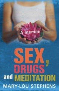 Sex, Drugs & Meditation